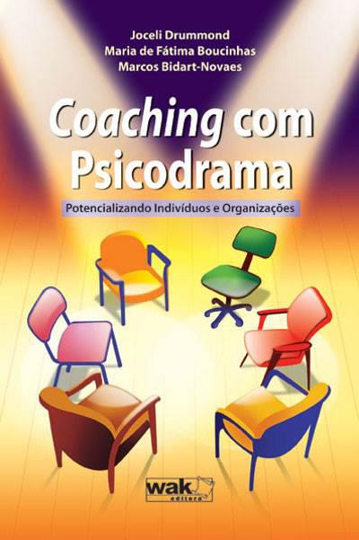 COACHING COM PSICODRAMA - Potencializando indivíduos e organizações